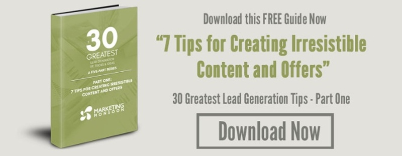 "Download ""7 Tips for Creating Irresistible Content and Offers"""